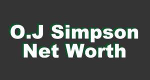Celebrity  NFL Tv Movies Stars Series Net Worth O.J. Simpson